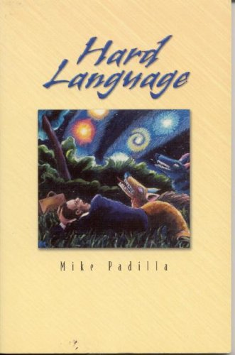 Hard Language: Short Stories - Mike Padilla