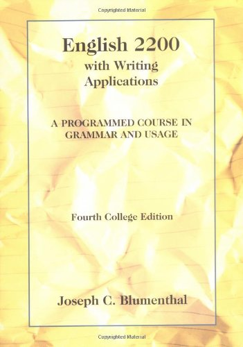 English 2200 with Writing Applications: A Programmed Course in Grammar and Usage (College Series) - Joseph C. Blumenthal