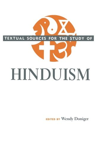 Textual Sources for the Study of Hinduism (Textual Sources for the Study of Religion) - Wendy Doniger O'Flaherty; Wendy Doniger O'Flaherty