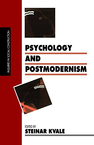 Psychology and Postmodernism (Inquiries in Social Construction series) - Steinar Kvale