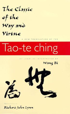 The Classic of the Way and Virtue: A New Translation of the