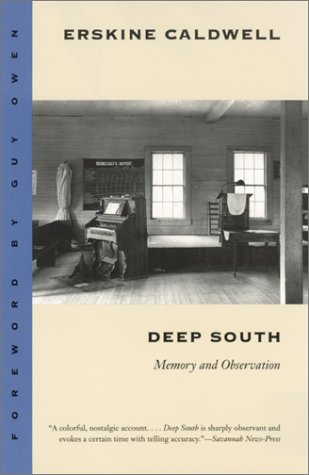 Deep South: Memory and Observation - Erskine Caldwell