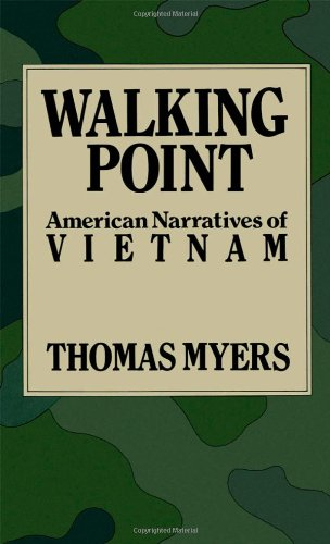 Walking Point: American Narratives of Vietnam - Thomas Myers