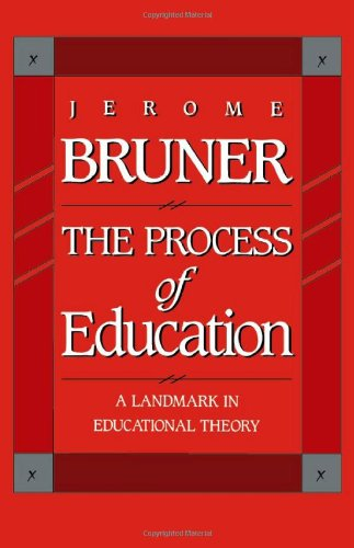 The Process of Education: Revised Edition - Jerome Bruner