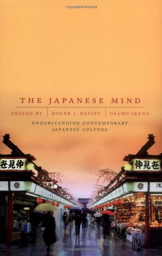 The Japanese Mind: Understanding Contemporary Japanese Culture - Roger J. Davies, Osamu Ikeno