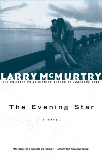 The Evening Star: A Novel - Larry McMurtry