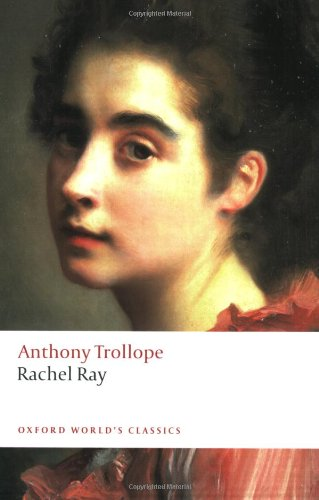 Rachel Ray - Anthony Trollope