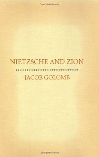Nietzsche and Zion - Jacob Golomb