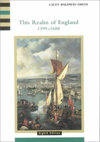 This Realm of England 1399-1688 (History of England, vol. 2) - Lacey Baldwin Smith