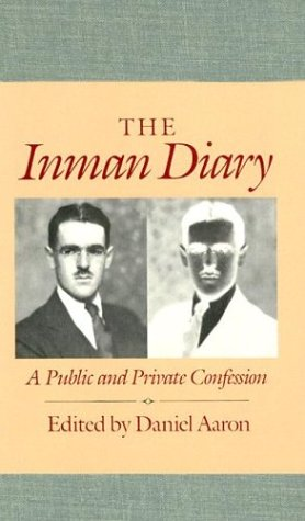 The Inman Diary: A Public and Private Confession (Vols 1-2) - Arthur C. Inman