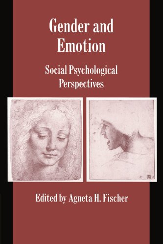 Gender and Emotion: Social Psychological Perspectives (Studies in Emotion and Social Interaction) - Agneta H. Fischer