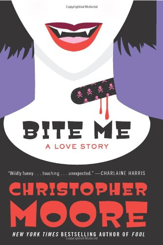 Bite Me: A Love Story - Christopher Moore