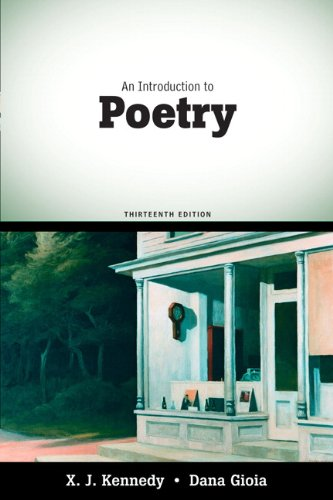 An Introduction to Poetry (13th Edition) - X. J. Kennedy, Dana Gioia