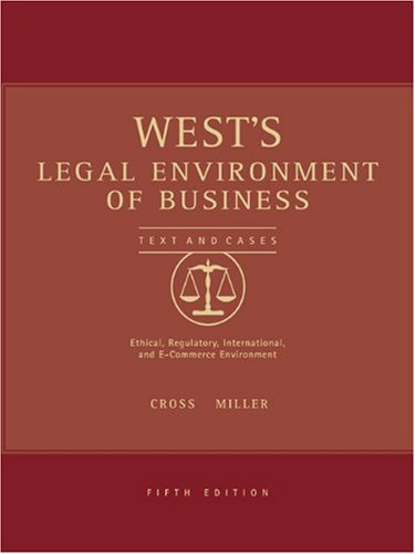 West's Legal Environment of Business - Frank B. Cross; Roger LeRoy Miller