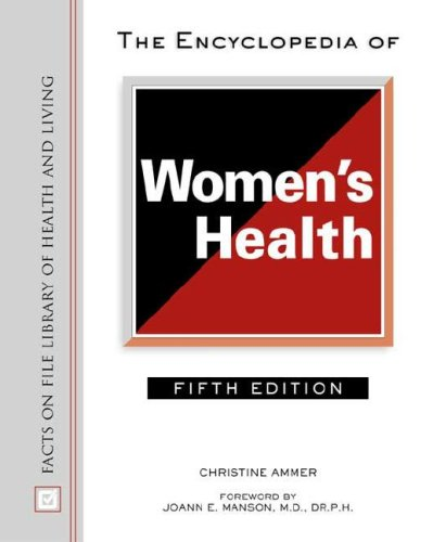 The Encyclopedia of Women's Health - Christine Ammer