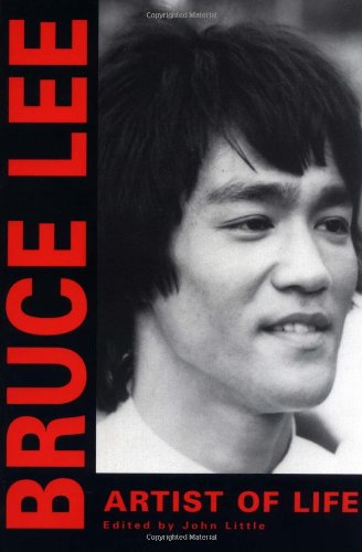 Bruce Lee: Artist of Life (Bruce Lee Library) - Bruce Lee, John Little