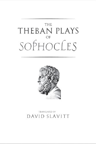 The Theban Plays of Sophocles (The Yale New Classics Series) - Sophocles