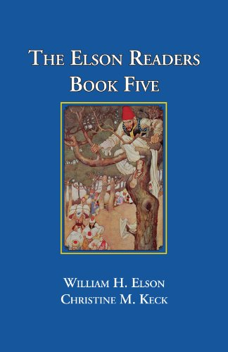 The Elson Readers: Book Five - William Elson; Christine M. Keck