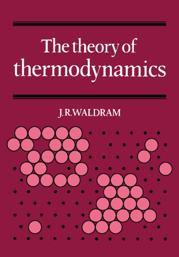 The Theory of Thermodynamics - J. R. Waldram