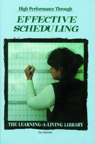 High Performance Through Effective Scheduling (Learning-Living Library) - Sue Hurwitz