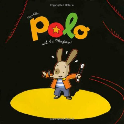 Polo and the Magician! (The Adventures of Polo) - Regis Faller