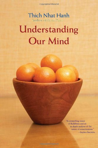 Understanding Our Mind: 50 Verses on Buddhist Psychology - Thich Nhat Hanh