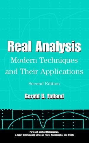 Real Analysis: Modern Techniques and Their Applications - Gerald B. Folland