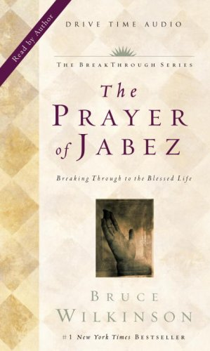 The Prayer of Jabez Audio - Bruce Wilkinson