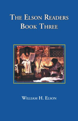 The Elson Readers, Book 3 - William H. Elson; Lura E. Runkel; Christine M. Keck