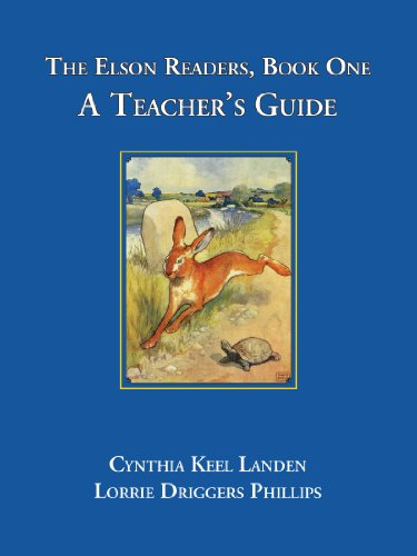 The Elson Readers: Book One, A Teacher's Guide - Cythia Keel Landen; Lorria Driggers Phillips
