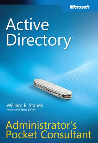 Active Directoryr Administrator's Pocket Consultant - William R. Stanek