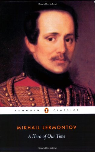 A Hero of Our Time (Penguin Classics) - Mikhail Lermontov