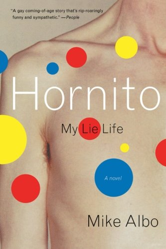 Hornito: My Lie Life - Mike Albo