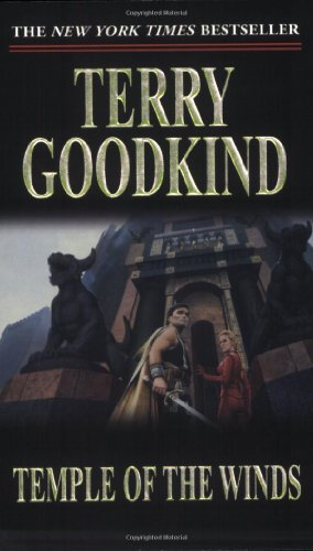 The Sword of Truth, Boxed Set II, Books 4-6: Temple of the Winds, Soul of the Fire, Faith of the Fallen - Terry Goodkind