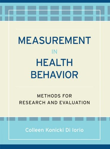 Measurement in Health Behavior: Methods for Research and Evaluation - Colleen Konicki DiIorio