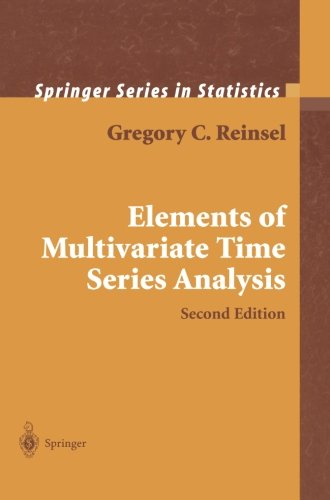 Elements of Multivariate Time Series Analysis (Springer Series in Statistics) - Gregory C. Reinsel
