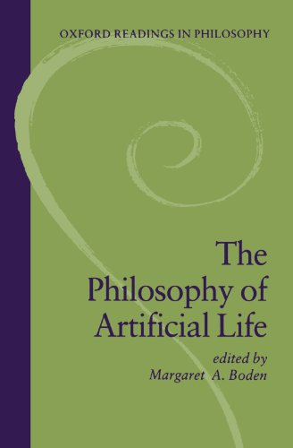 The Philosophy of Artificial Life - Margaret A. Boden
