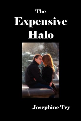 The Expensive Halo - Josephine Tey