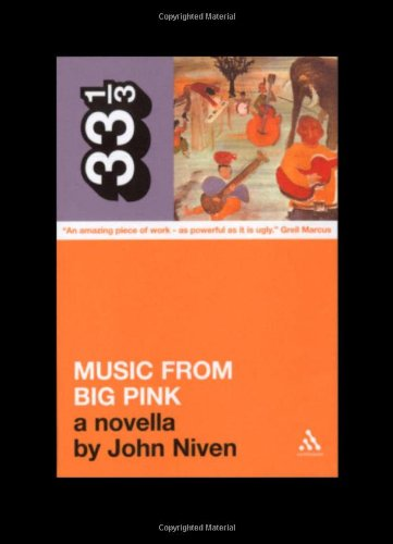 Band's Music From Big Pink - John Niven