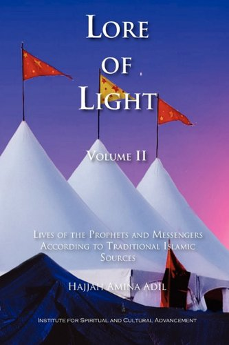 Lore of Light, Volume 2 - Hajjah Amina Adil