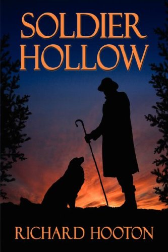 Soldier Hollow - Richard Hooton