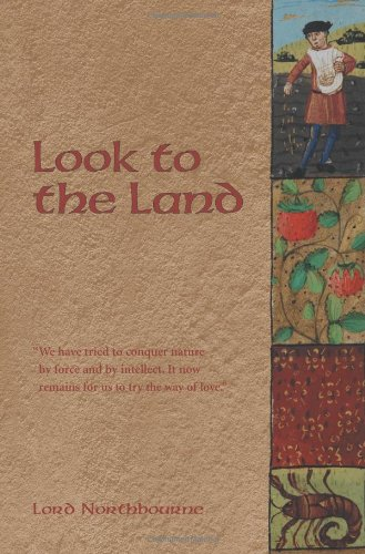 Look to the Land - Lord Northbourne