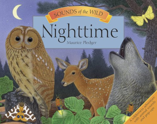 Sounds of the Wild: Nighttime - Maurice Pledger