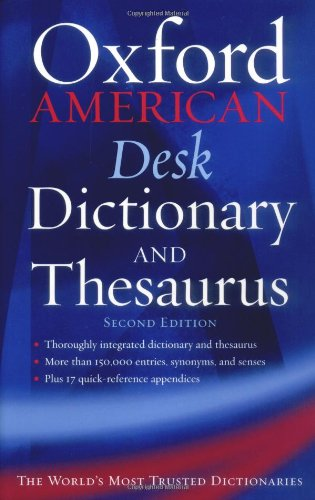 The Oxford American Desk Dictionary and Thesaurus (New Look for Oxford Dictionaries) - Elizabeth Jewell