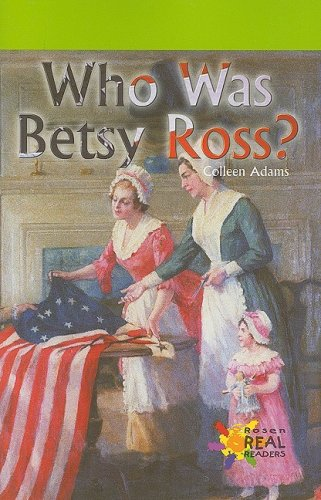 Who Was Betsy Ross? (Rosen, Real Readers) - Colleen Adams