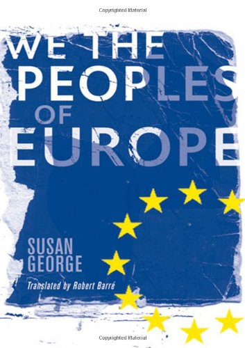 We, the Peoples of Europe - Susan George