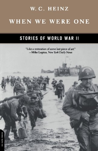 When We Were One: Stories Of World War II - W.c. Heinz; W. C. Heinz