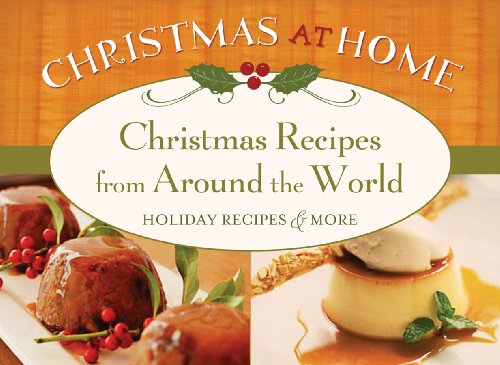 Christmas Recipes from Around The World (Christmas at Home (Barbour)) - Barbour Publishing
