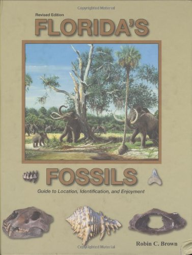 Florida's Fossils - Robin C Brown M.D.