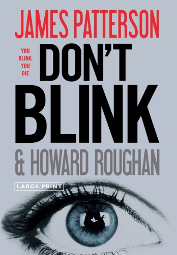 Don't Blink - Patterson, James, Roughan, Howard